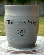 the love mug pottery picture with fun sayings and quote